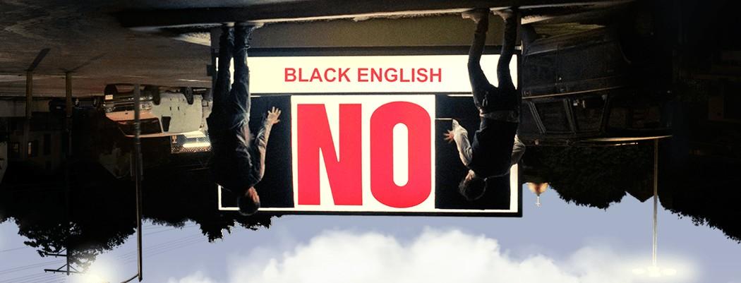 Black English, unos teloneros nada desdeñables