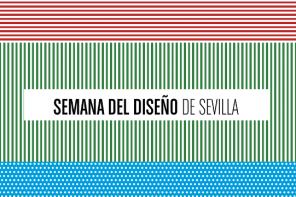 Una semana para el diseño en Sevilla