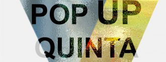Pop Up la Quinta.