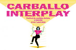 Carballo Interplay: cita con el Internet más imaginativo