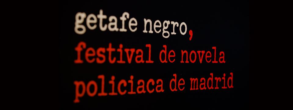Cartel del festival de novela policíaca de Madrid, Getafe Negro