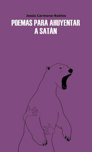 poemas-para-ahuyentar-a-satan-jesus-carmona-nokton