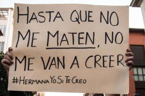 'Hermana yo sí te creo', ha sido el lema de las manifestaciones de estos días.