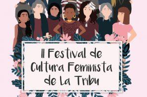 Vuelve el Festival de Cultura Feminista La Tribu
