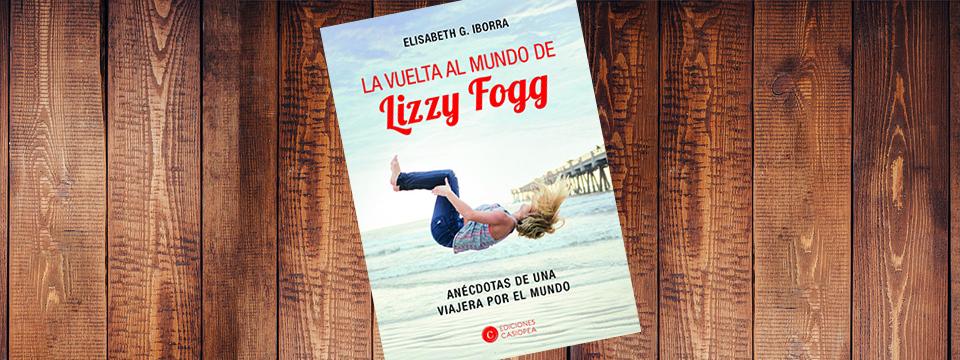 Portada de 'La vuelta al mundo de Lizzy Fogg'.