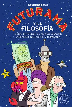 Libro Futurama y la Filosofía de Blackie Books.