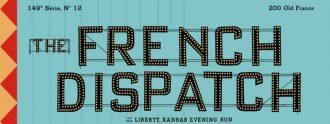 The French Dispatch es el nuevo filme de Wes Anderson.